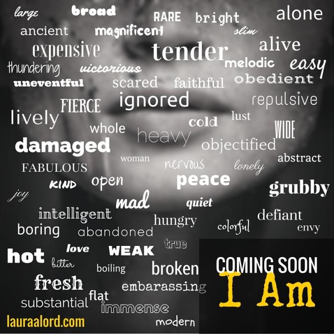 #I Am